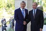 Президенттер Алмазбек Атамбаев жана Владимир Путин