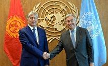 Президент КР Алмазбек Атамбаев во время встречи с Генеральным секретарем ООН Антониу Гутеррешем
